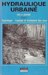 hydraulique urbaine dupont tome 1